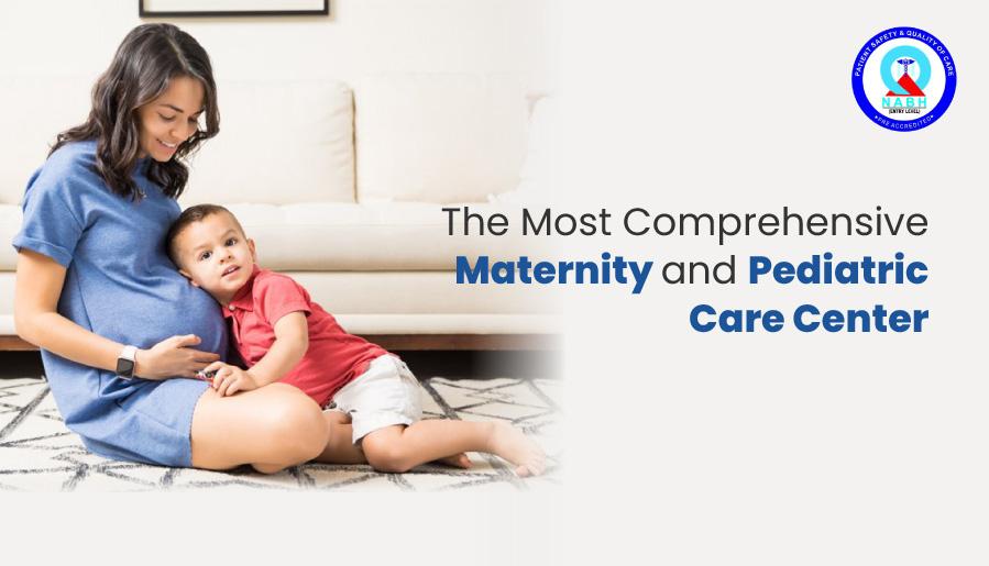 maternity and pediatric care center