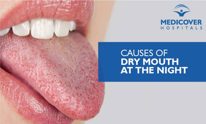 Causes of Dry Mouth at the Night