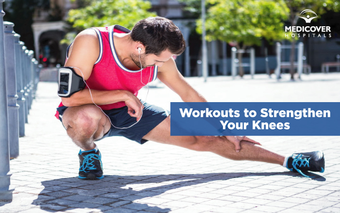 Workouts To Strengthen Your Knees