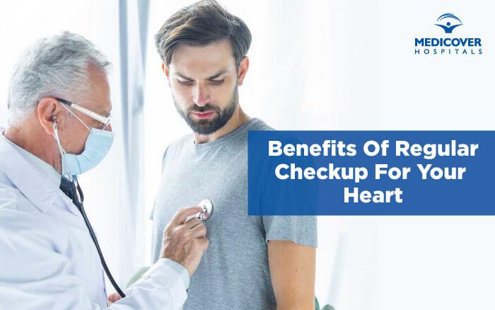 benefits-of-regular-heart-checkup