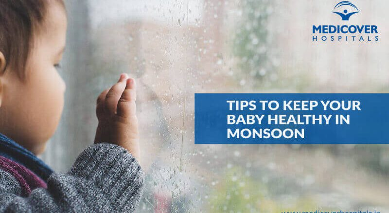 Tips To Keep Your Baby Healthy In Monsoon