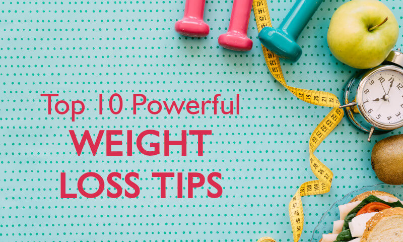 Top 10 Powerful Weight loss tips- Medicover