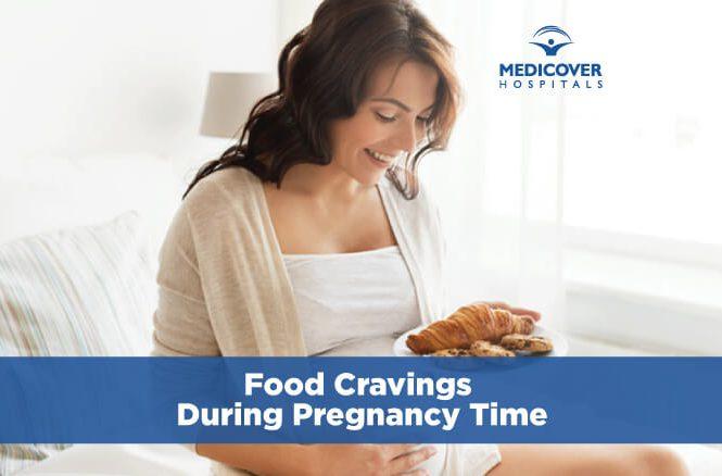 food-cravings-during-pregnancy-time