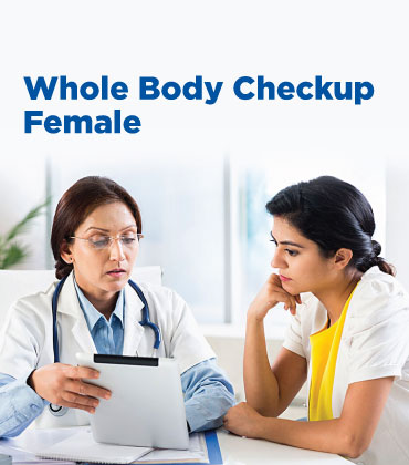 Whole Body Check Up – Female